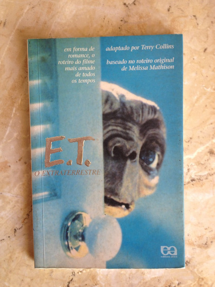 Livro: E T - O Extraterrestre - Adap. Terry Collins