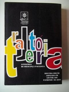 * Trajetória - Literária De Bragança Paulista - Livro