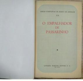 O Empalhador De Passarinho Mario De Andrade 1955