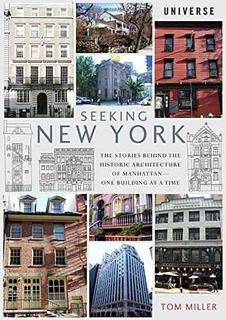 Buscando Nueva York: Las Historias Detrás De La Arquitectura