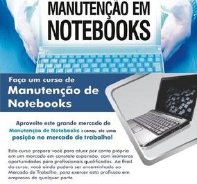 Curso De Manutenção Em Notebooks - Em Video Aulas