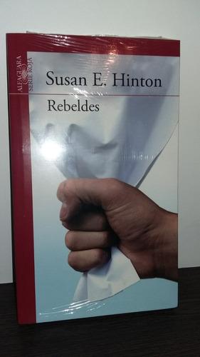 Rebeldes De Susan E Hinton - Nuevo