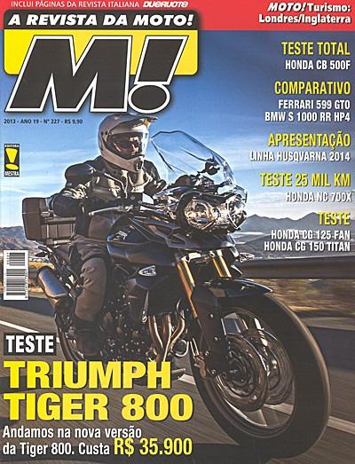 Moto.227 Nov13- Tiger800 Honda Cb500f 150titan Nc700x 125fan