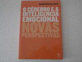 O Cérebro E A Inteligência Emocional - Livro (novo Lacrado)