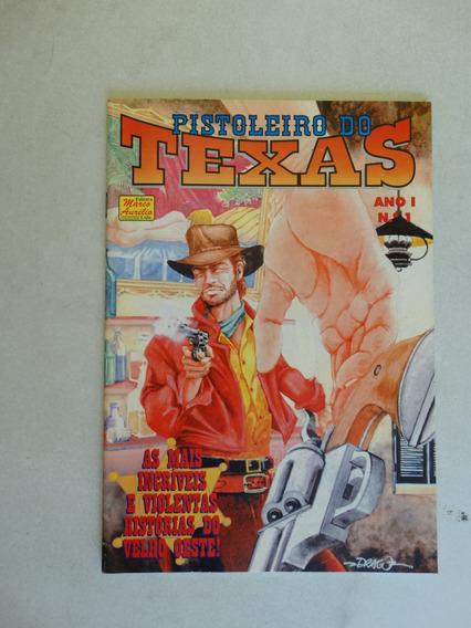 Pistoleiro Do Texas Nº 1! Editora Marco Aurélio S/ Data!