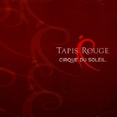 Cd : Cirque Du Soleil: Tapis Rouge
