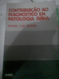 Edson Luiz Bordin Contribuição Ao Diagnóstico Em Patolo