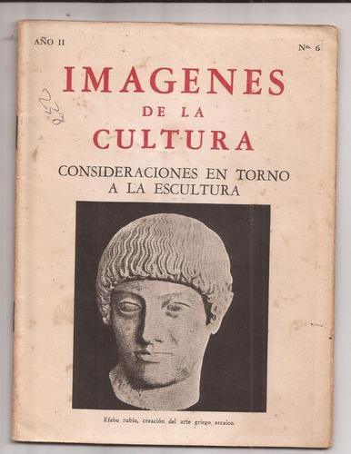 Imagenes De La Cultura Consideraciones En Torno A Escultura