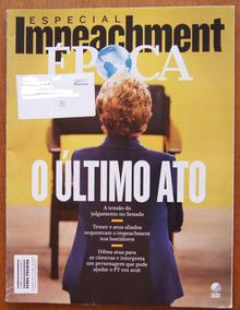 Revista Época 29/8/2016 Nº 950 Impeachment Youtubers