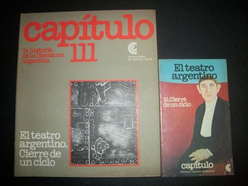 El Teatro Argentino Cierre De Un Ciclo + Fascículo Crítico