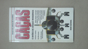 Livro Guia De Armas Modernas - Caças