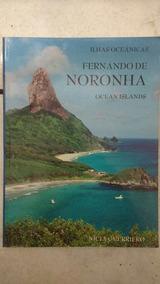 Livro Fernando De Noronha Fotografia Raro Frete Grátis