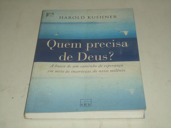 Quem Precisa De Deus - Harold Kushner