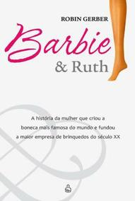 Livro Barbie E Ruth Historia Da Criadora Da Barbie + Brinde
