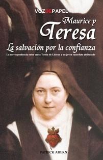 Maurice Y Teresa  La Salvacion Por La Confianza