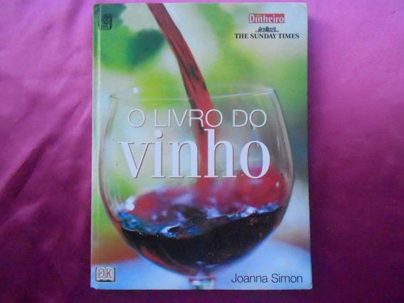 Livro - O Livro Do Vinho Joanna Simon