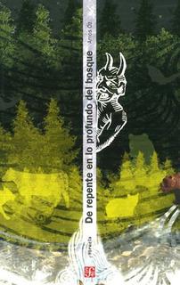 De Repente En Lo Profundo Del Bosque, Amos Oz, Ed. Fce