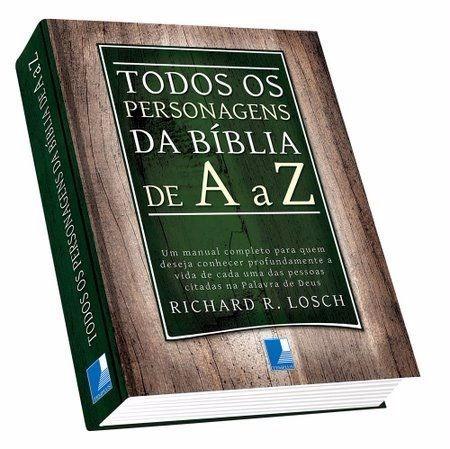 Todos Os Personagens Da Bíblia De A A Z - Editora Mundial
