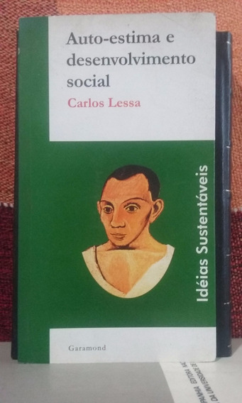 Auto-estima E Desenvolvimento Social - Carlos Lessa