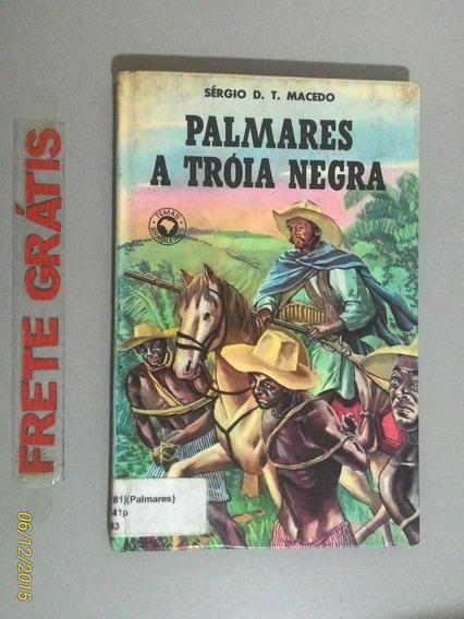 Livro Palmares A Tróia Negra