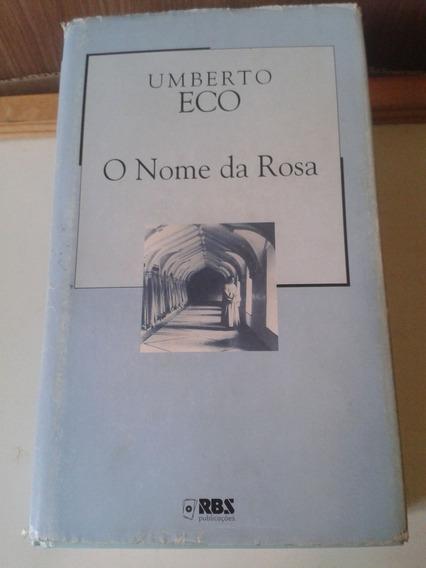 O Nome Da Rosa, Umberto Eco, Ed. Folha De São Paulo