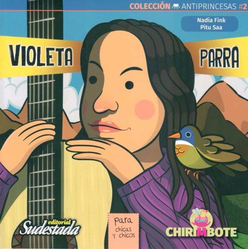 Violeta Parra. Coleccion Antiprincesas