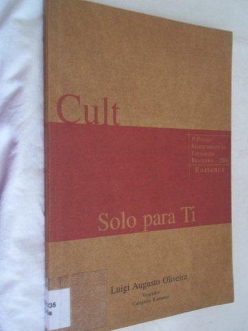 Livro - Cult Solo Para Ti - Literatura Nacional