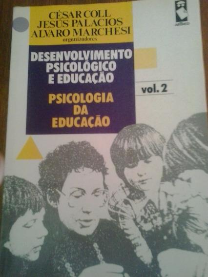 Livro - Desenvolvimento Psicológico E Educação Vol 2