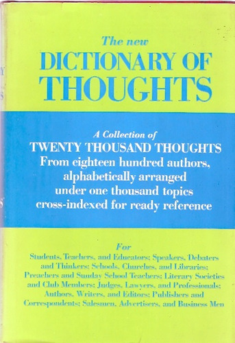 The New Dictionary Of Thoughts A Cyclopedia Of Quotations