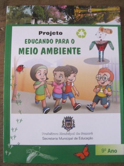 Livro: Projeto Educando Para O Meio Ambiente - Ens. Fundamen