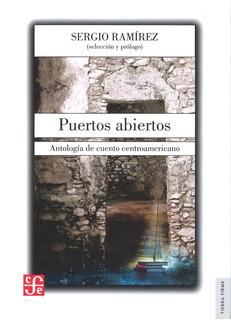 Puertos Abiertos, Sergio Ramírez, Ed. Fce