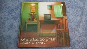 Livro Moradas Do Brasil, Homes In Brazil