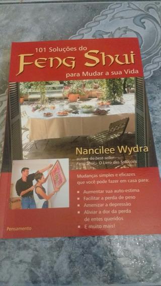 Livro 101 Soluções Do Feng Shui - Nancilee Wydra