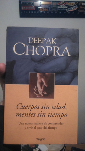Cuerpos Sin Edad Mentes Sin Tiempo - Deepak Chopra - 2003