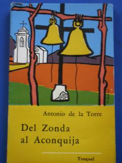 Del Zonda Al Aconquija (1aed Nuevo) Antonio De La Torre