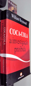 Coca Cola - A Investigação Proibida - William Reymond