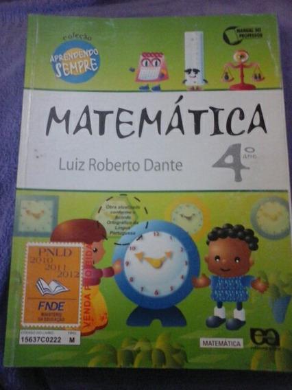 Matematica 4 Coleçao Aprendendo Sempre Livro Do Prof