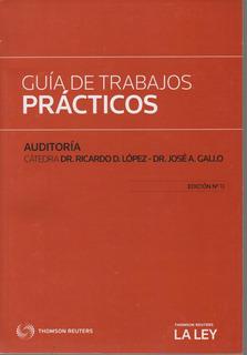 Guía De Trabajos Prácticos - Auditoría - José Gallo -11va Ed