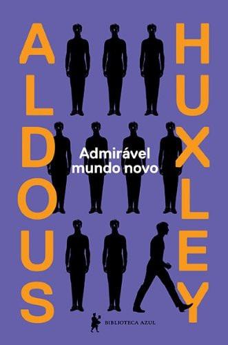 Livro Admirável Mundo Novo Aldous Huxley Ficção Frete Grátis