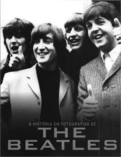 Livro - Historia Em Fotografias Dos Beatles