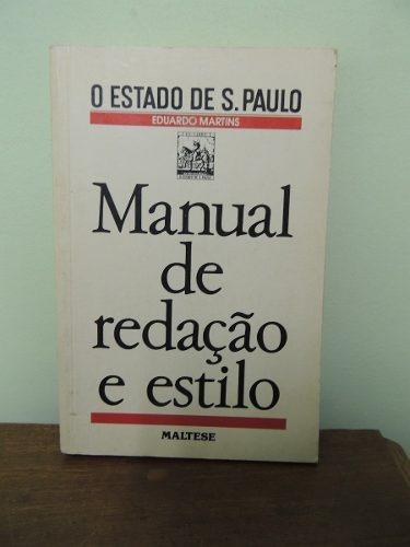 Livro Redação E Estilo O Estado De São Paulo Eduardo Martins