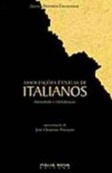 Livro Associações Étnicas De Italianos