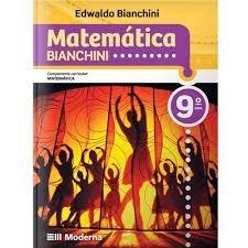 Matemática Bianchini 9° Ano