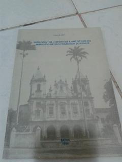 Monumentos Históricos E Artísticos Do Município De São Franc