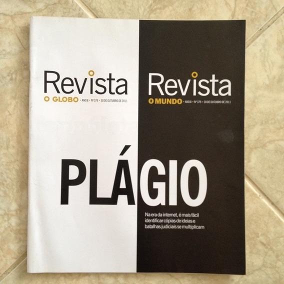 Revista O Globo 379 30/10/2011 Plágio Na Era Da Internet