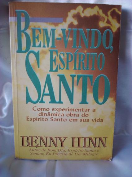 Antigo Livro Bem-vindo, Espírito Santo- Benny Hinn- Nº 2439g