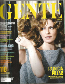 Revista Isto É Gente 2013 - Patrícia Pillar