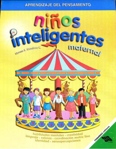 Imagen 1 de 2 de Niños Inteligentes Maternal - Gamboa / Fernandez Editores