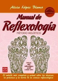 Manual De Reflexologia + Atlas Reflexologico - Lopez Blanco