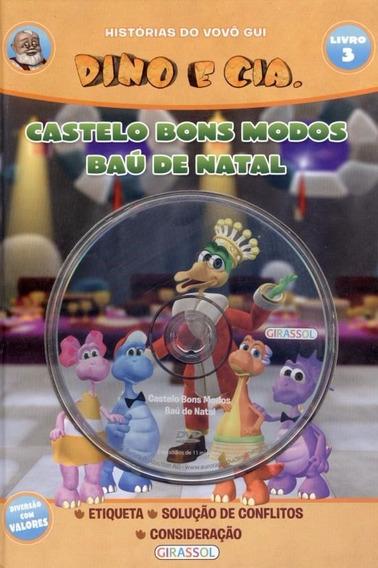 Livro C/ Dvd Dino E Cia 3 - Castelo Bons Modos Baú De Natal